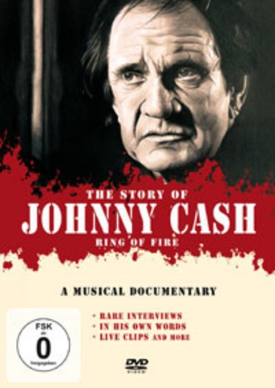 Cash, Johnny - Ring Of Fire: The Story