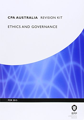 Cpa Australia Ethics and Governance: Revision Kit