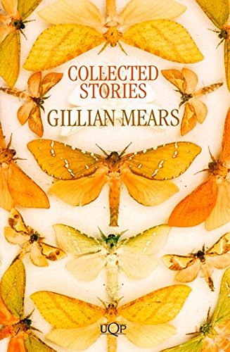 Gillian Mears: Collected Stories