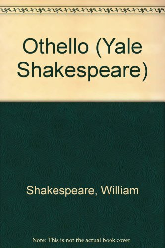 Cover Art for Othello (Yale Shakespeare), ISBN: 9780300002140
