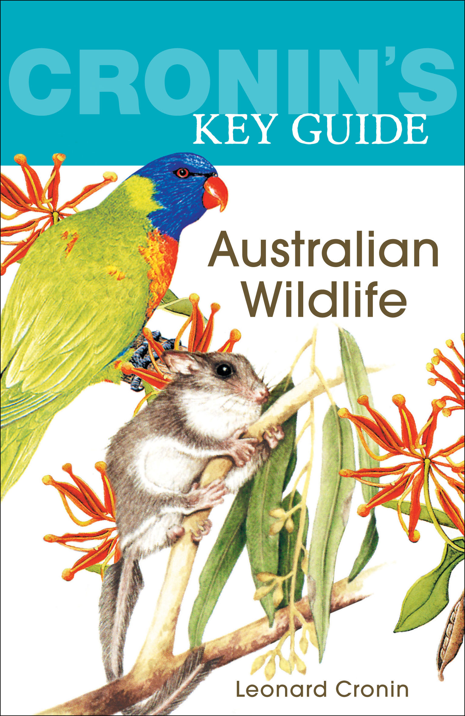Cronin's Key Guide to Australian Wildlife by Leonard Cronin, ISBN: 9781741750751