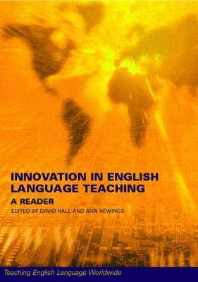 Innovation in English Language Teaching