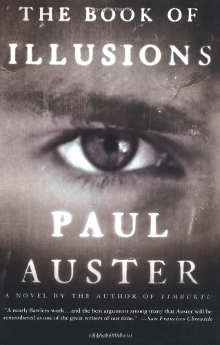 The Book of Illusions: A Novel [Deckle Edge] [Paperback] by Paul Auster, ISBN: 9780312421816
