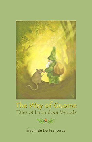 The Way of Gnome - Tales of Limindoor Woods