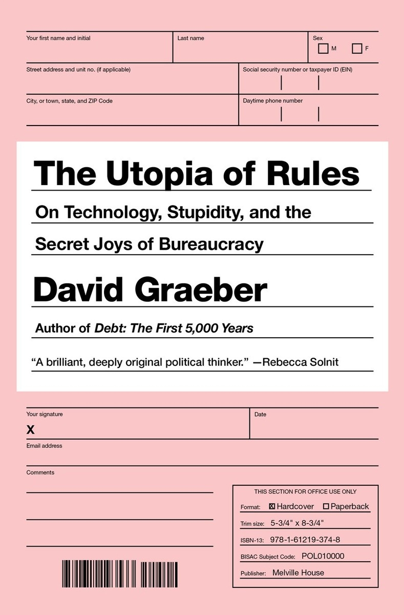 The Utopia of Rules by David Graeber, ISBN: 9781612195186