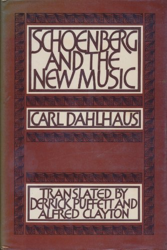 by carl dahlhaus essay music new schoenberg Carl dahlhaus  though not yet in the essay on the fetish character of music  upon the experience of a particular development of the 'new music' provide.