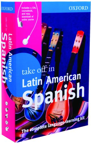 Oxford Take Off in Latin American Spanish by Oxford Dictionaries, ISBN: 9780199534401