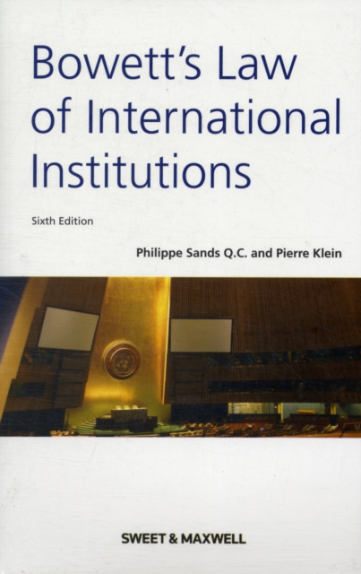 Bowett's: Law of International Institutions