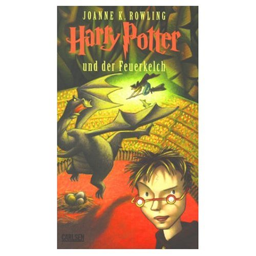 Harry Potter und der Feuerkelch (German edition of Harry Potter and the Goblet of Fire)