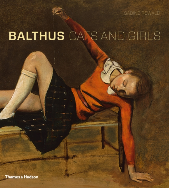 Balthus Cats and Girls by Sabine Rewald, ISBN: 9780500093788