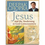 Jesus and the Awakening to God-Consciousness - Deepak Chopra - 2 DVD set by Unknown, ISBN: 9780871598998