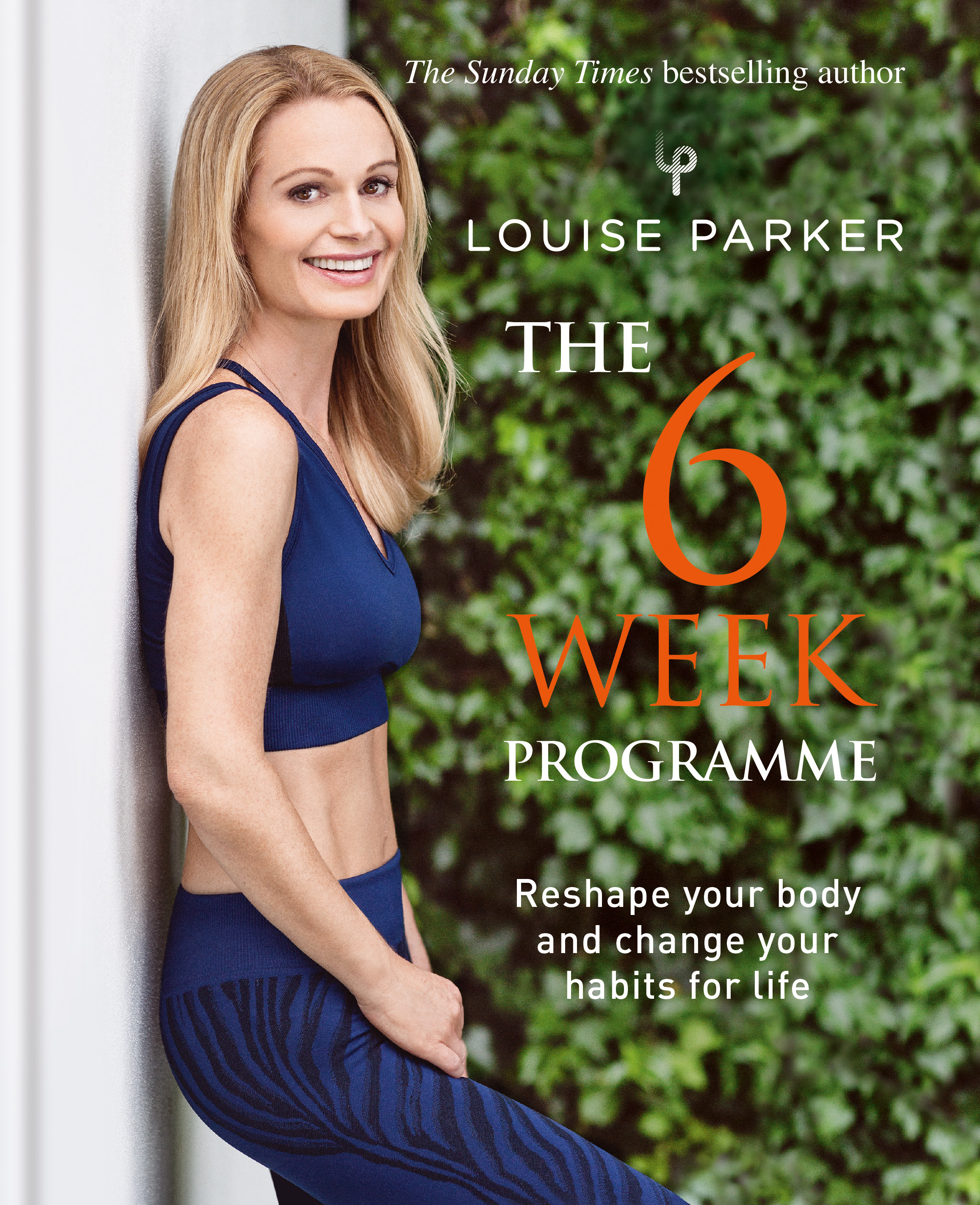 The Louise Parker Method: 6-Week Programme by Louise Parker, ISBN: 9781784725372