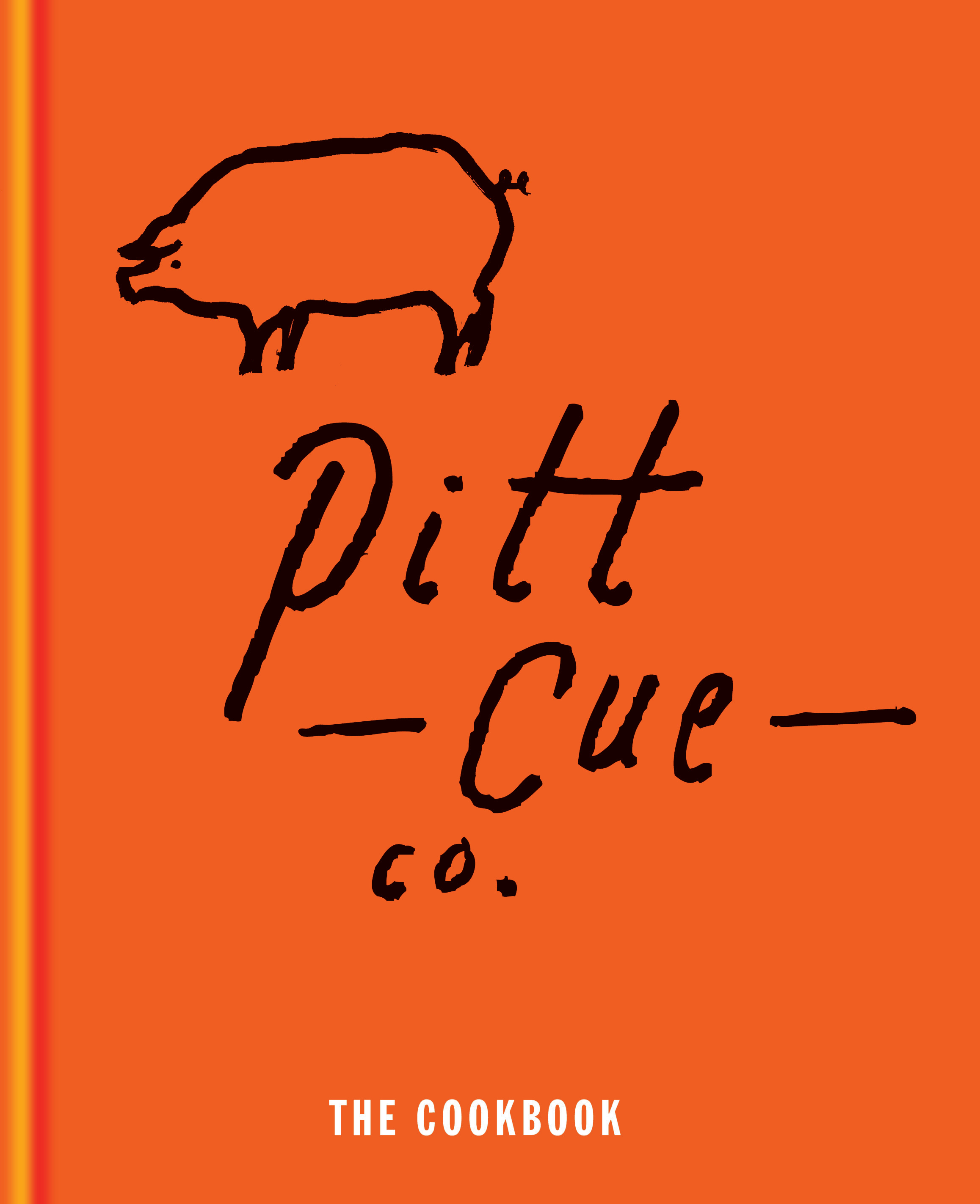Pitt Cue Co. the Cookbook by Tom Adams, ISBN: 9781845337568