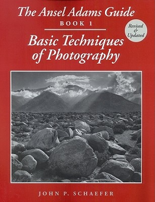 The Ansel Adams' Guide to Photography: Bk. 1 by Ansel Adams, ISBN: 9780821225752