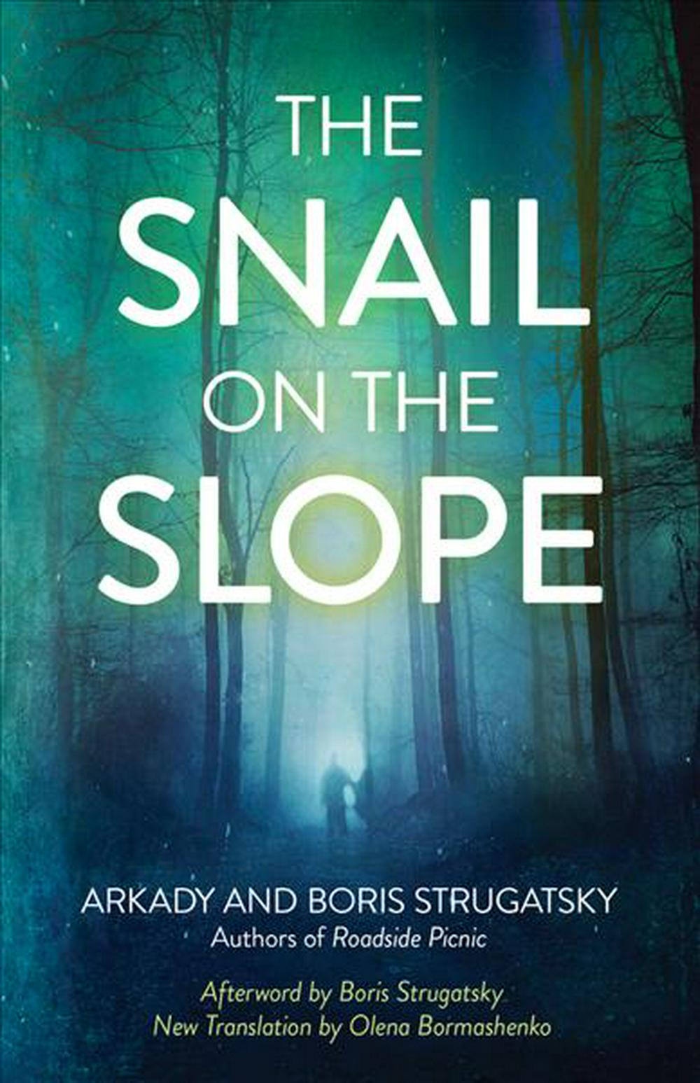 The Snail on the Slope (Rediscovered Classics)
