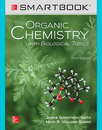 Smartbook Access Card for Organic Chemistry with Biological Topics by Professor of Music Education Janice Smith, ISBN: 9781259919930