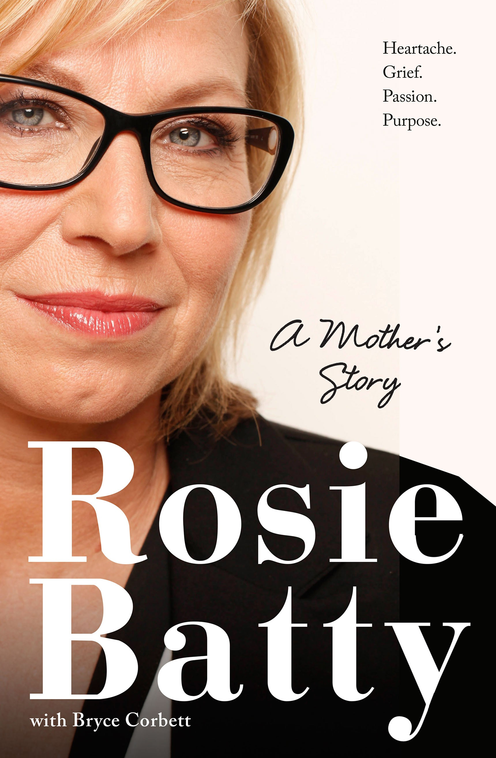 A Mother's Story by Rosie Batty, Bryce Corbett, ISBN: 9781460750551