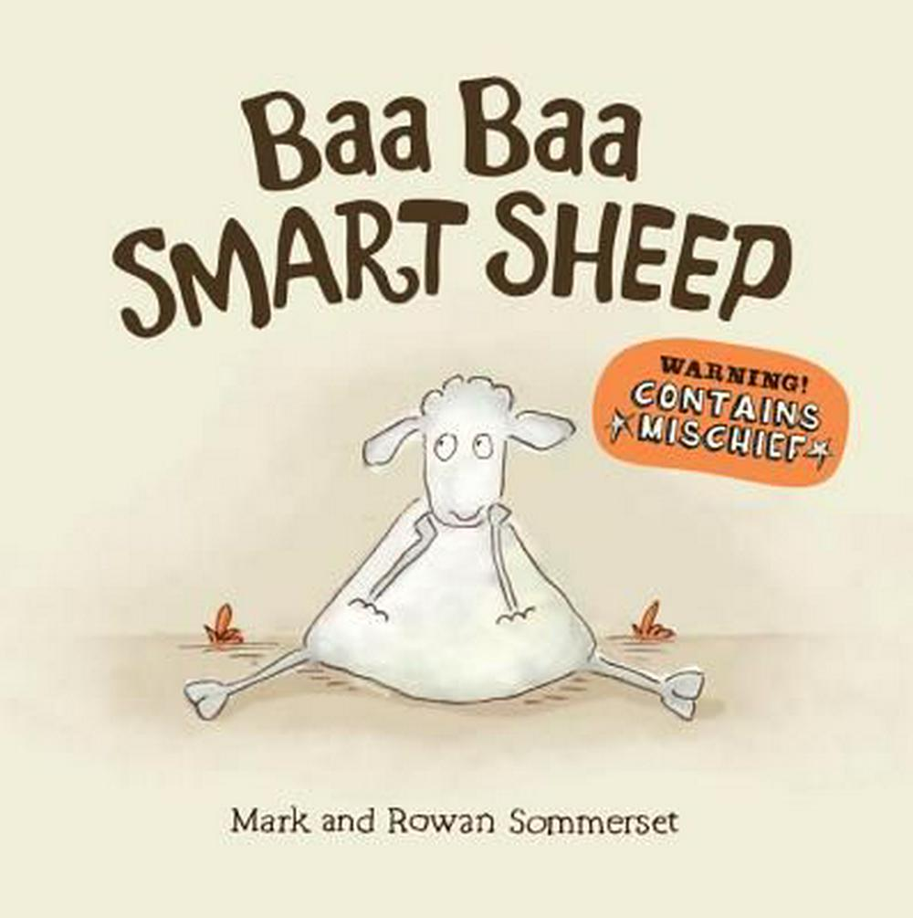 Baa Baa Smart Sheep by Mark Sommerset, ISBN: 9780763680664