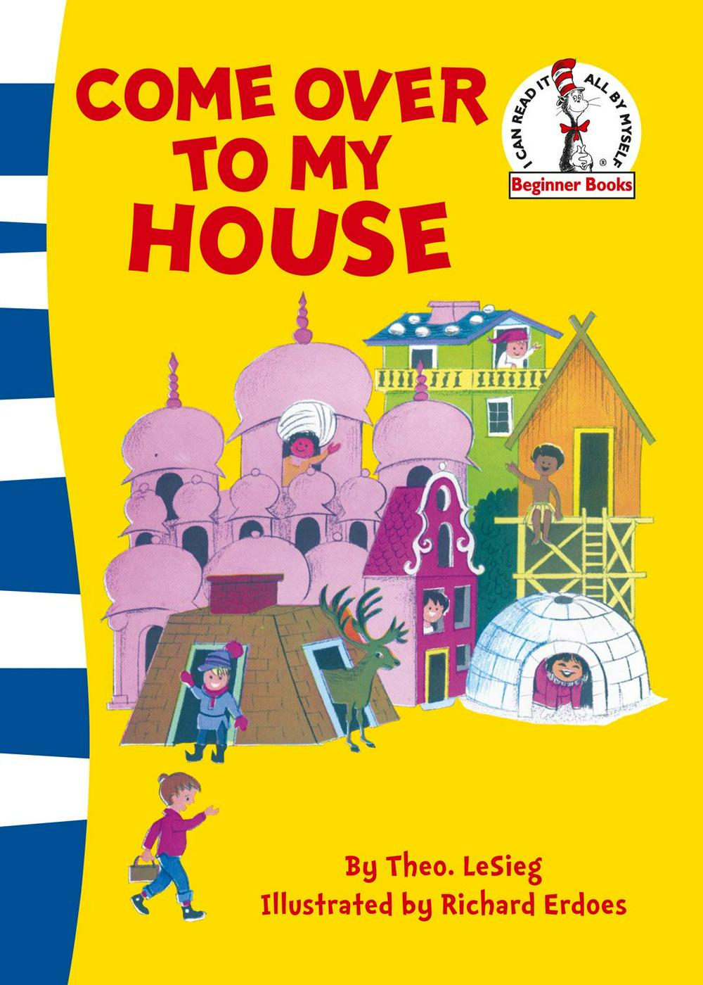 Come Over to My House (Paperback) by Dr. Seuss, ISBN: 9780007340965