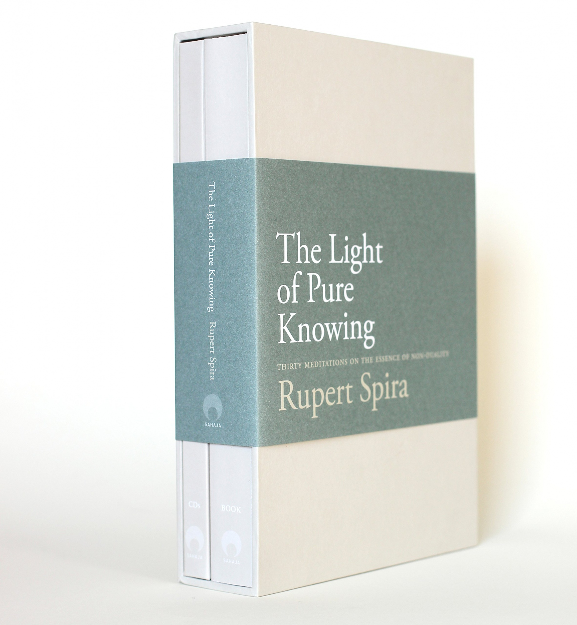 The Light of Pure Knowing: Thirty Meditations on the Essence of Non-Duality by Rupert Spira, ISBN: 9780992972608
