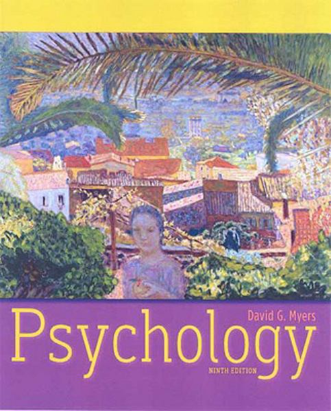Psychology by David G. Myers, ISBN: 9781429215978