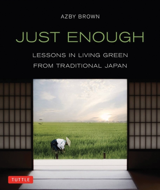 Just Enough by Azby Brown, ISBN: 9784805312544