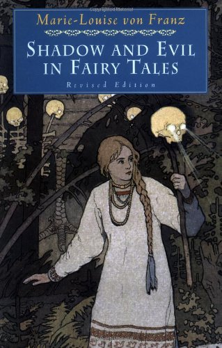 Shadow and evil in fairy tales: [comprised text from 2 lectures] (Seminar series)
