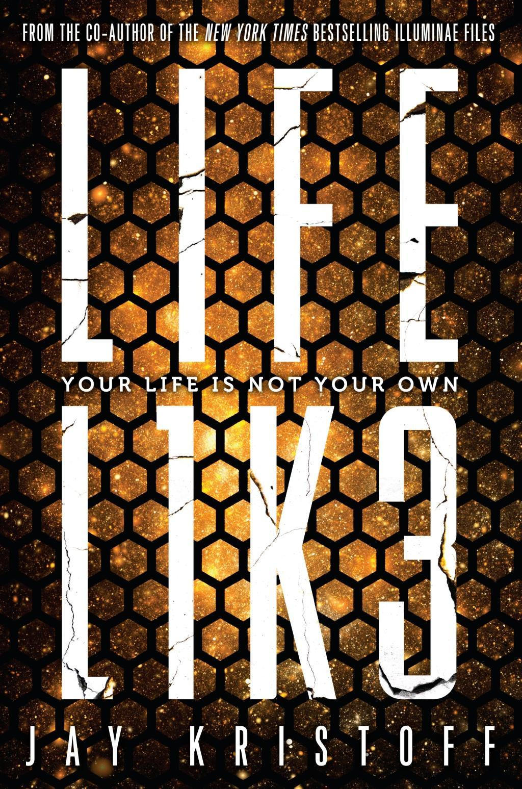 Lifel1k3 (Lifelike) by Jay Kristoff, ISBN: 9781524713935