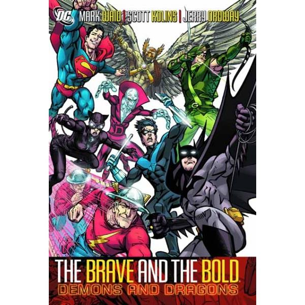 The Brave and the Bold: Demons and Dragons by Mark Waid, ISBN: 9781401221911