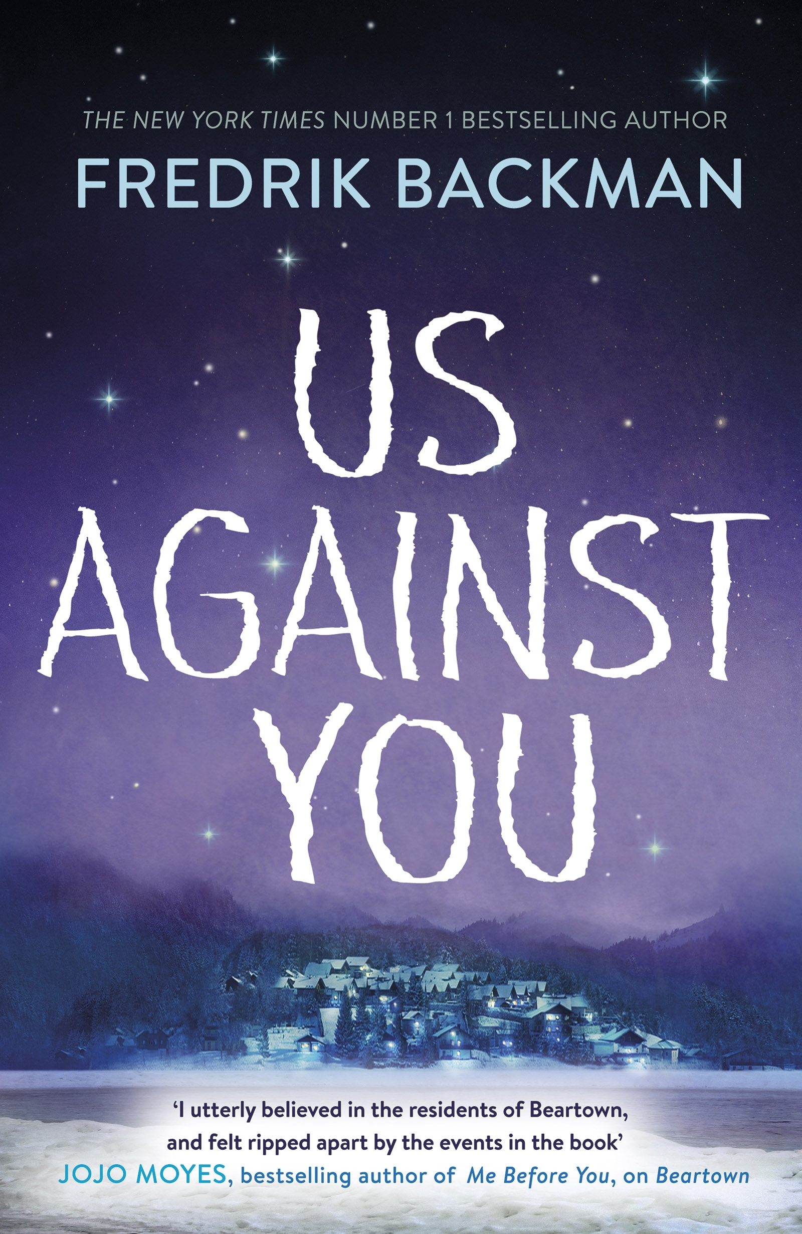 Us Against You by Fredrik Backman, ISBN: 9780718186609