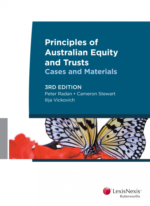 Principles of Australian Equity and TrustsCases and Materials, 3rd edition