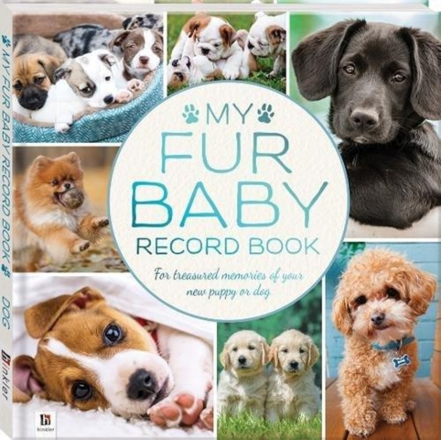 My Fur Baby Record Book  Dog by Hinkler, ISBN: 9781488934285