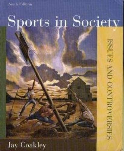 an analysis of sports in society a book by jay j coakley The view that sport reflects society was an important starting point for the sociology of sport2 it helped a shift in emphasis in social inequality studies occurred in the sociology of sport during the 1980s, placing as coakley (1993) notes (see also wrong 1961), structuralist views of socialization.