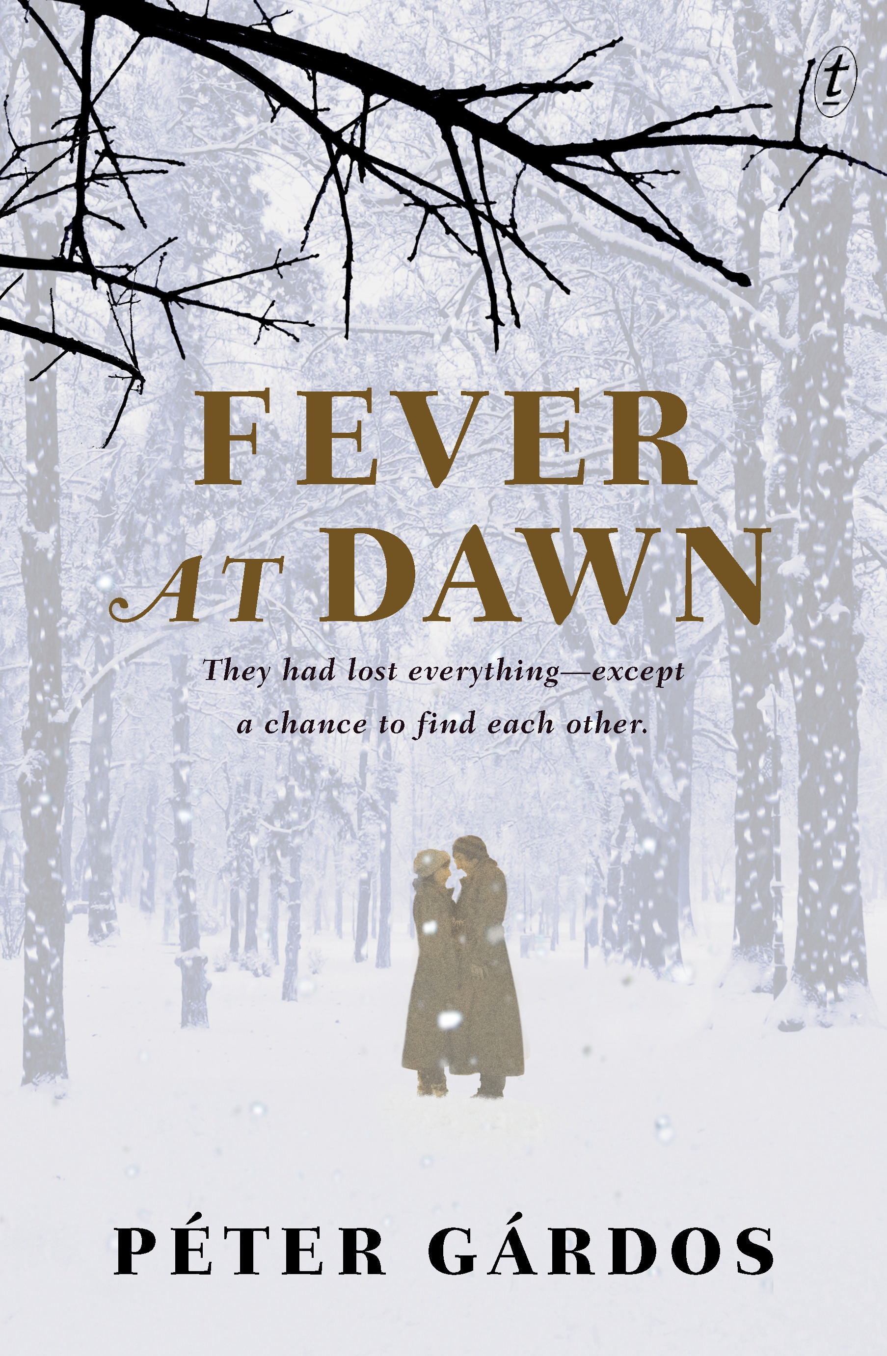 Fever at Dawn by Peter Gardos, ISBN: 9781925240771