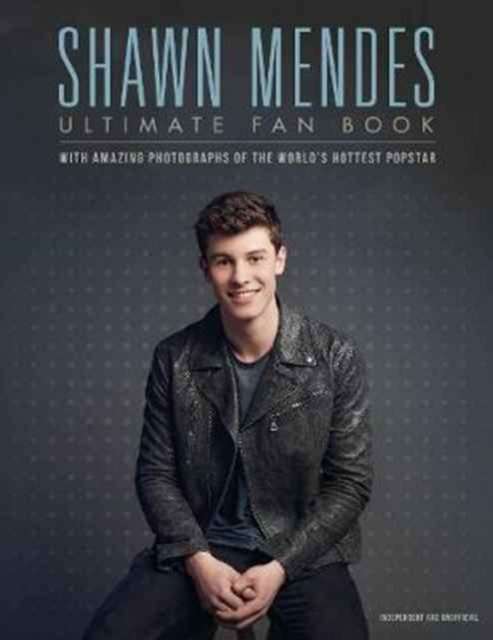 Shawn MendesUltimate Fan Book