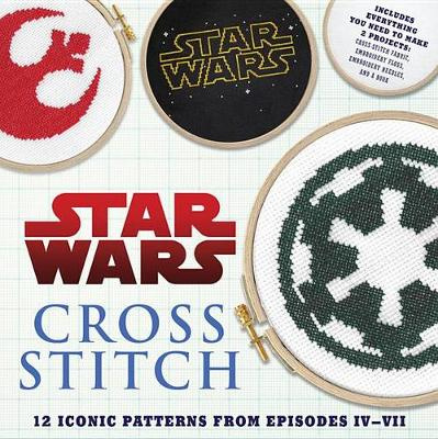 Star Wars: Cross Stitch Kit: 12 Patterns from Episodes IV-VII