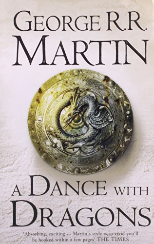 A Dance With Dragons by George R. R. Martin, ISBN: 9780007455997