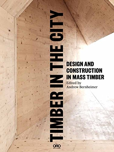 Timber in the City: Design and Construction in Mass Timber
