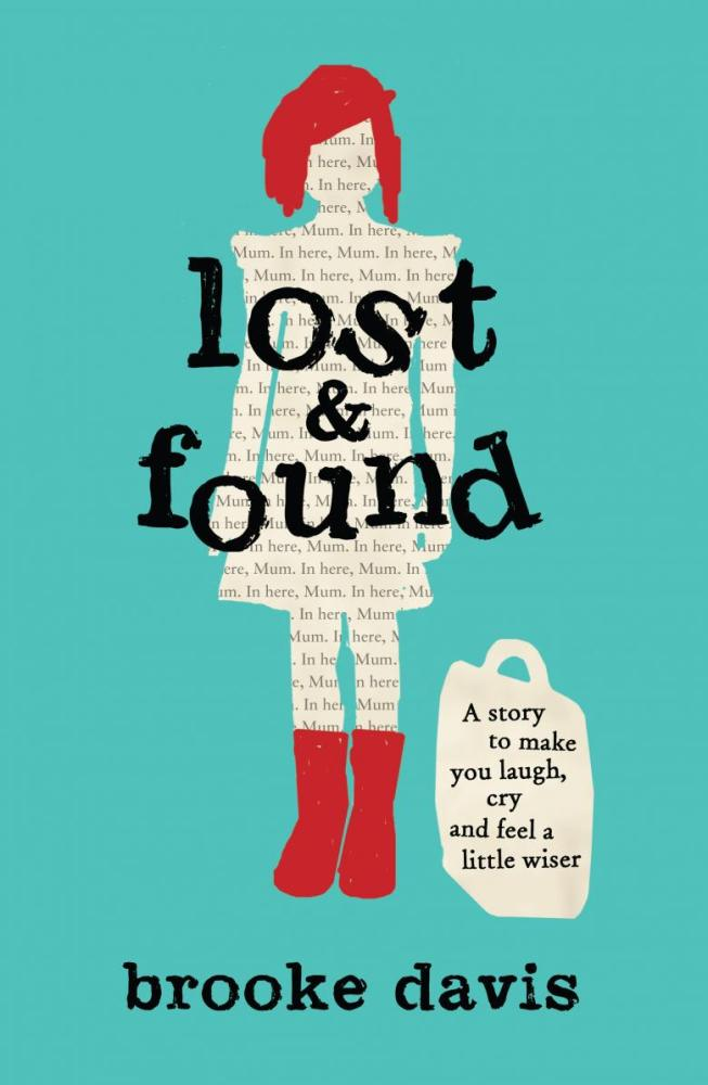 Lost & Found by Brooke Davis, ISBN: 9780733632754