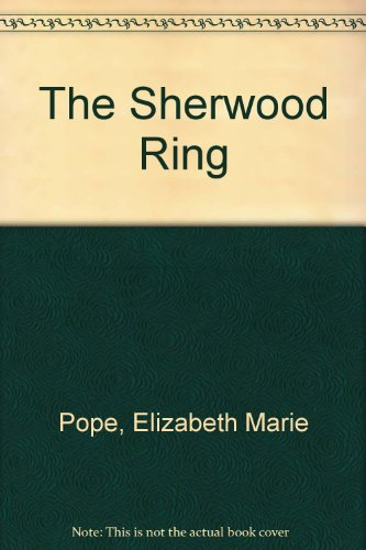 The Sherwood Ring by Elizabeth Marie Pope, ISBN: 9780395070338