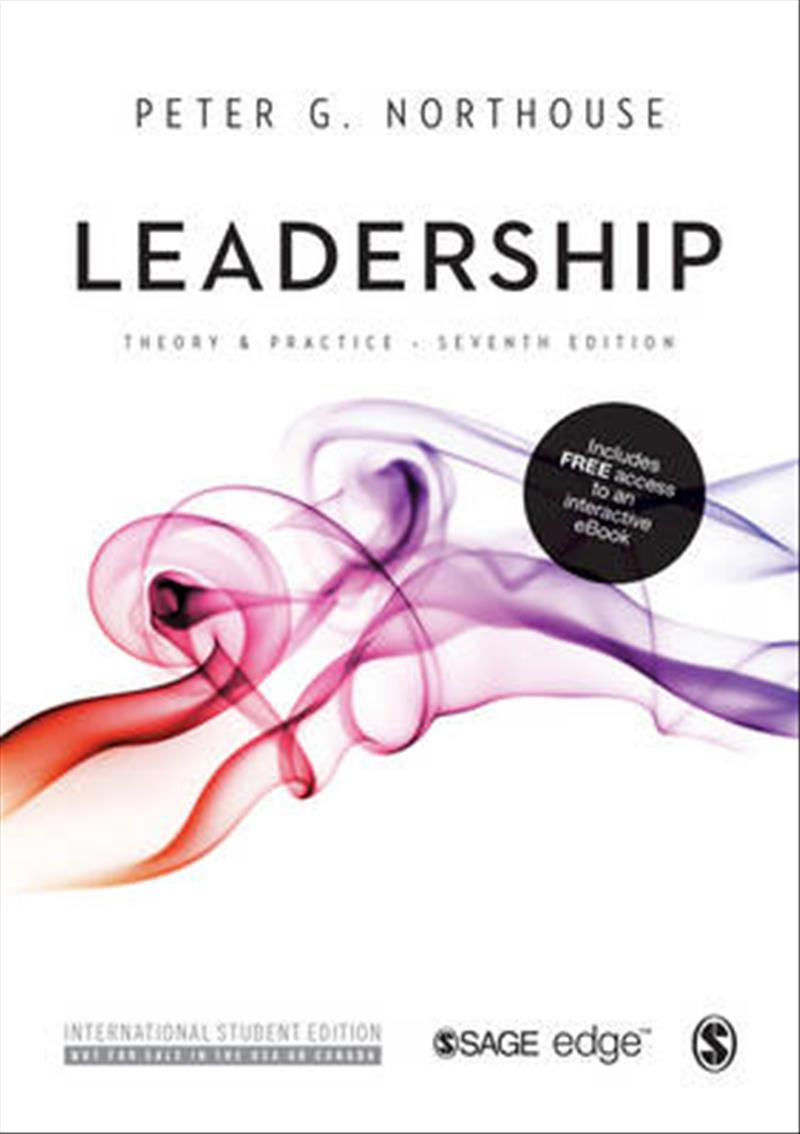 Leadership (International Student Edition): Theory and Practice