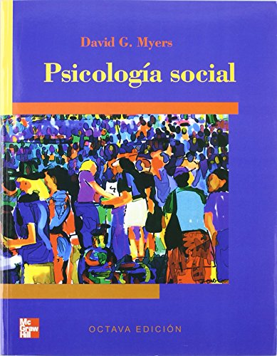 PSICOLOGIA SOCIAL 8 ED. by MYERS, DAVID, ISBN: 9789701053980
