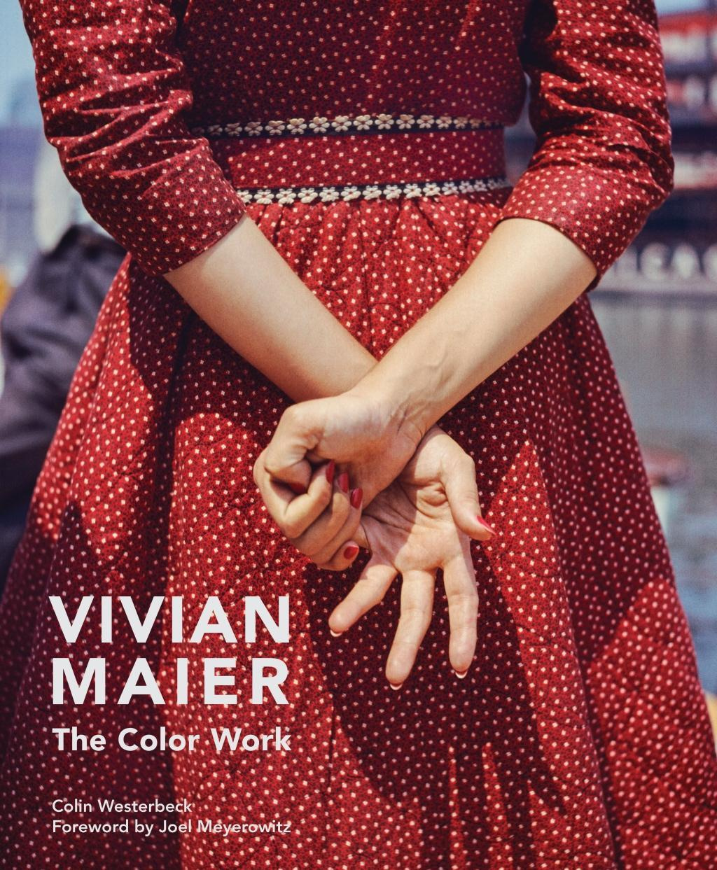 Vivian Maier: The Color Work by Colin Westerbeck, ISBN: 9780062795571