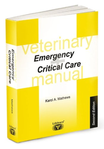 Veterinary Emergency and Critical Care Manual by Mathews, Karol A., ISBN: 9781896985022