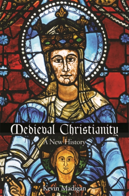 Medieval Christianity: A New History