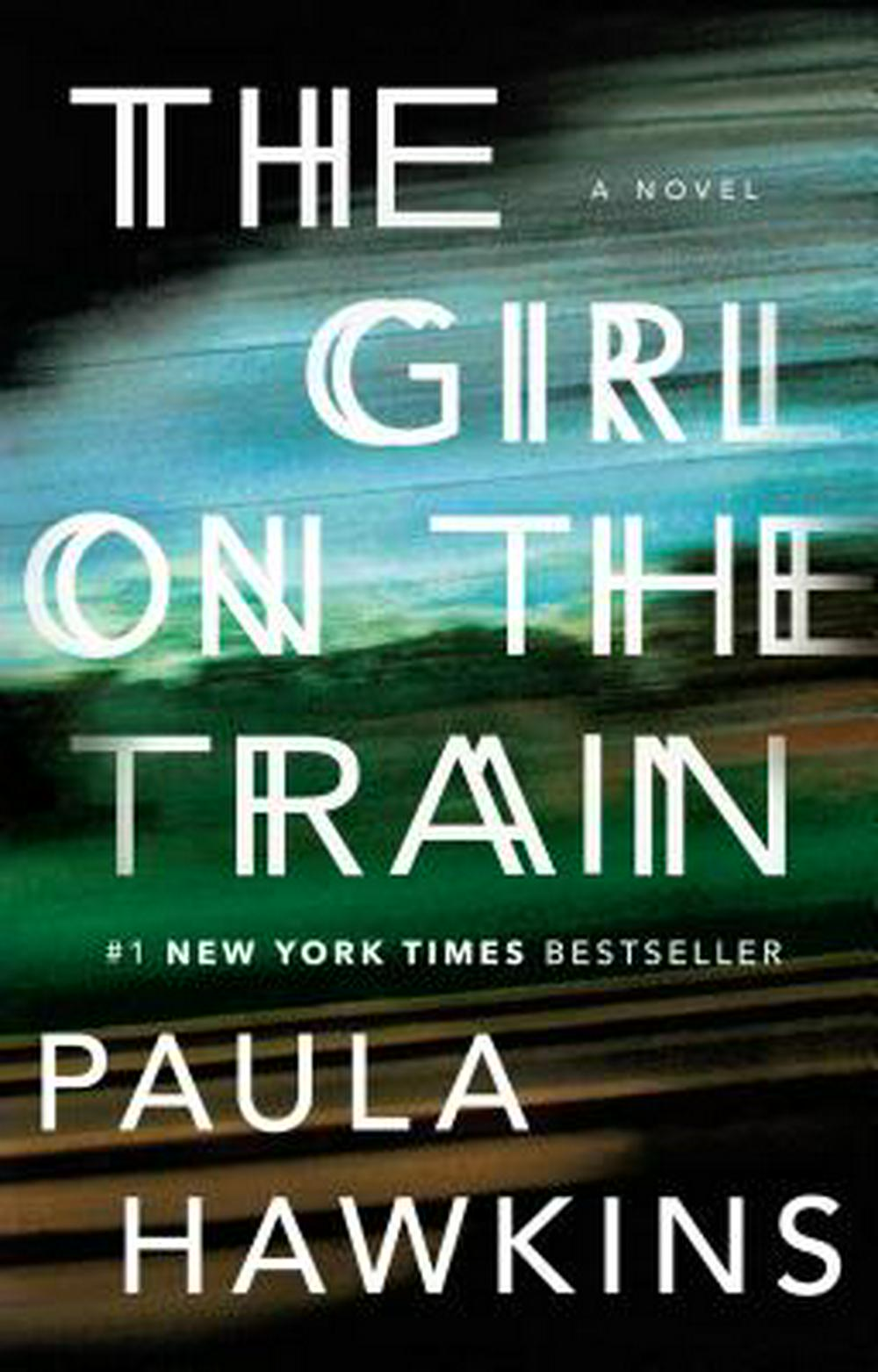 The Girl on the Train by Paula Hawkins, ISBN: 9781594634024