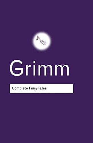 Complete Fairy Tales (Routledge Classics)