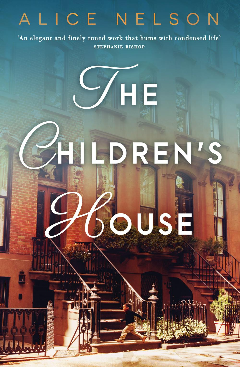 The Children's House by Alice Nelson, ISBN: 9780143791188