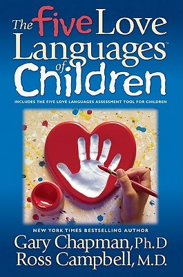 The Five Love Languages of Children