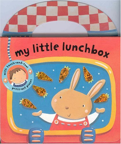 My Little Lunchbox (My Little Bag Books)
